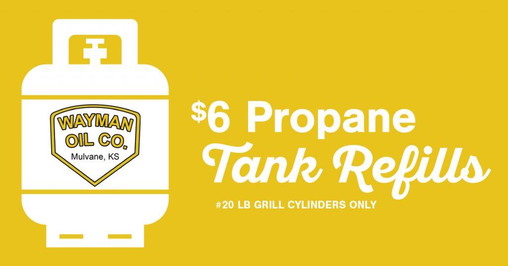 Wayman Oil $6 Propane Tank Refills